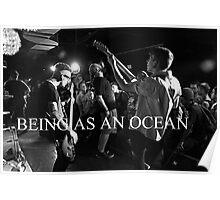Being As An Ocean Poster