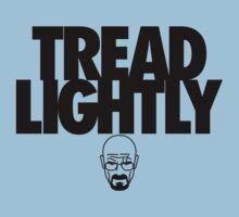 Tread Lightly by huckblade