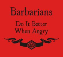 Barbarians do it better when angry by Serenity373737