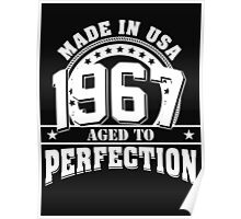 1967 - aged to perfection Poster