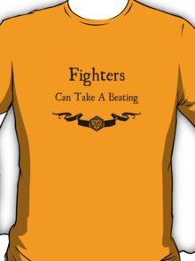 Fighters Can Take a Beating T-Shirt
