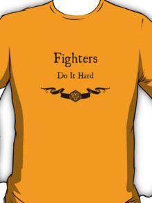 Fighers do it hard T-Shirt