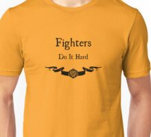 Fighers do it hard Unisex T-Shirt