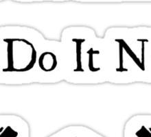 Monks can do it naked Sticker