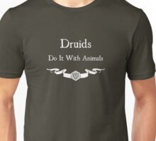 Druids Do It With Animals (For Dark Shirts) Unisex T-Shirt