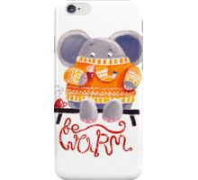 Be Warm! - Rondy the Elephant in his favorite sweater iPhone Case/Skin