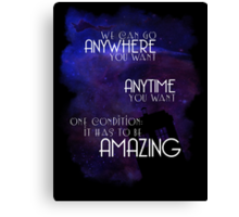 Doctor Who Quote - Anywhere and Anytime Canvas Print