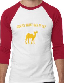 Guess What Day It Is? Hump Day T-Shirt Men's Baseball ¾ T-Shirt