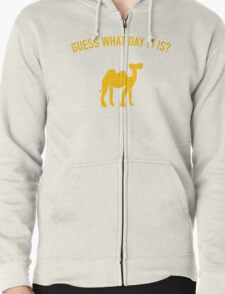 Guess What Day It Is? Hump Day T-Shirt T-Shirt