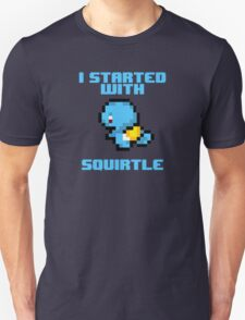 I Started With Squirtle T-Shirt