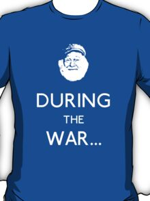 Uncle Albert: During The War T-Shirt