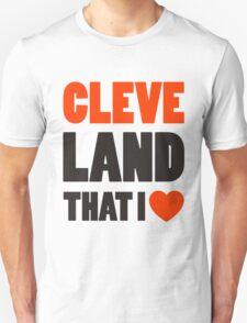 Cleveland - Land That I Love T-Shirt