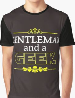 Gentleman and a Geek Graphic T-Shirt
