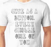Cute As A Button Unisex T-Shirt