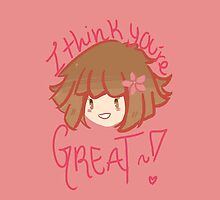 Chihiro Fujisaki Thinks Your Great! by chaoticpudding
