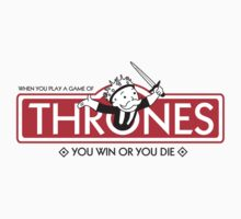 Thrones - Win or Die by sberriman