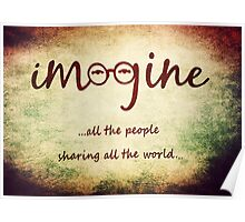 Imagine - John Lennon T-Shirt - Imagine All The People Sharing All The World... Poster
