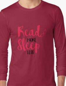 Read/Sleep 2 Long Sleeve T-Shirt