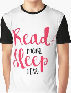 Read/Sleep 2 Graphic T-Shirt