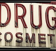 Drugs Cosmetics old New York City Sign by Reinvention