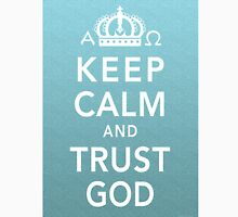 Keep Calm and Trust God Classic T-Shirt