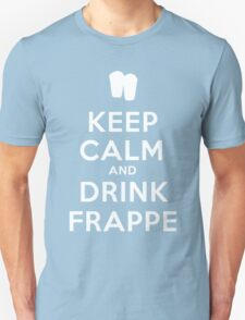 Keep calm and drink frappe  T-Shirt
