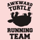 Awkward Turtle Running Team by Look Human