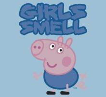 George Pig - Girls Smell by jimcwood