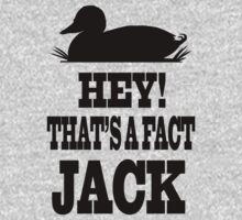 Hey! That's a Fact, Jack! by Look Human