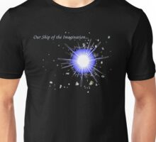 Ship of the Imagination Unisex T-Shirt