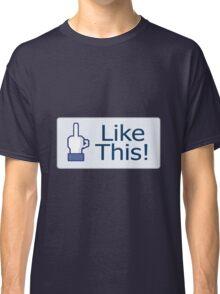 Like This! Classic T-Shirt