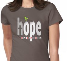 HOPE Christian T-Shirt / iPhone Cover Case | Hold On. Pain Ends. Womens Fitted T-Shirt