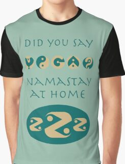 Namastay at home Graphic T-Shirt