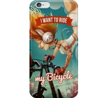 I want to ride my bicycle iPhone Case/Skin