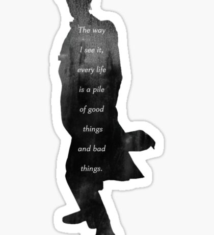 Life is a pile of good things and bad things. Sticker