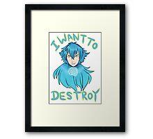 I want to Destroy Framed Print