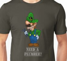 Luigi - need a plumber?  Unisex T-Shirt