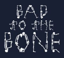 Bad To The Bone by DanDav