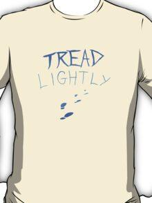 Tread Lightly T Shirt Geek T-Shirt