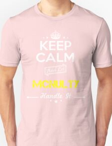 MCNULTY KEEP CLAM AND LET  HANDLE IT - T Shirt, Hoodie, Hoodies, Year, Birthday T-Shirt