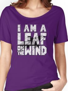 I am a leaf on the wind Women's Relaxed Fit T-Shirt