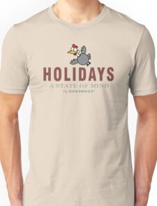 Holidays - A State of Mind Unisex T-Shirt