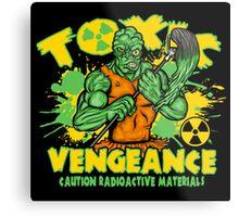 Toxic Vengeance Metal Print