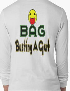 •·♥BAG:Busting A Gut Funny Chatting Acronyms Clothing & Stickers♥·• Long Sleeve T-Shirt