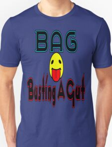 •·♥BAG:Busting A Gut Funny Chatting Acronyms Clothing & Stickers♥·• T-Shirt