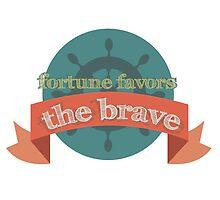 fortune favors the brave by Sabelskaya