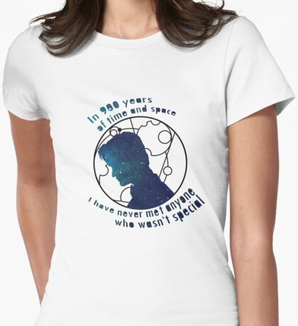 In 900 years of time and space I have never met anyone who wasn't special Womens Fitted T-Shirt