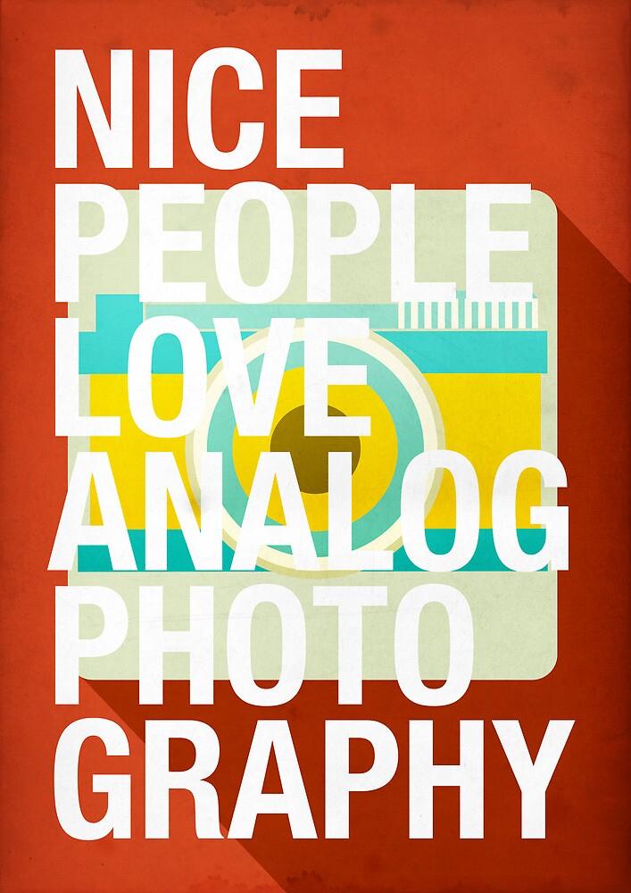 Nice People Love Analog Photography by dannyivan