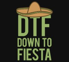 DTF (Down To Fiesta) by Look Human