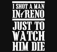 I Shot A Man In Reno (White Ink) by Look Human